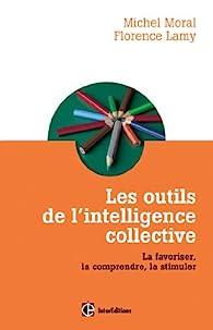 Les outils de l'intelligence collective par Michel Moral