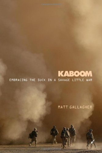 Image of Kaboom: Embracing the Suck in a Savage Little War