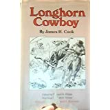 Longhorn Cowboy (Western Frontier Library), Cook, James