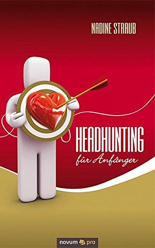 Headhunting Fur Anf Nger  [Straub Nadine] (Tapa Blanda)