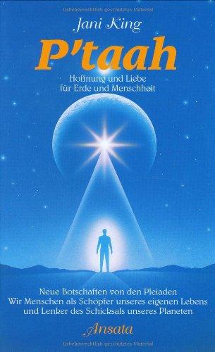 P'taah, Hoffnung und Liebe für Erde und Menschheit