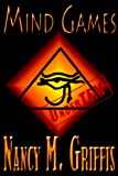 Mind Games, Nancy M. Griffis, 1932300538
