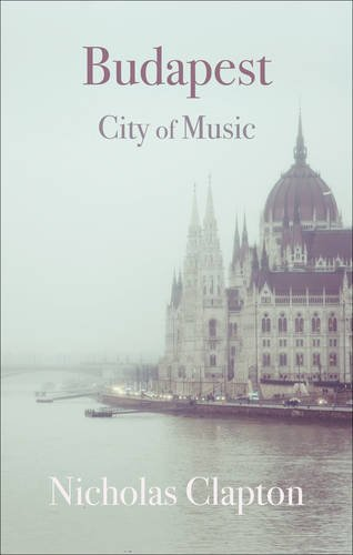 Read Online Budapest: City of Music (Armchair Traveller) pdf