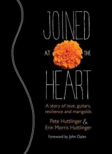 - Joined at the Heart: A Story of Love, Guitars, Resilience and Marigolds