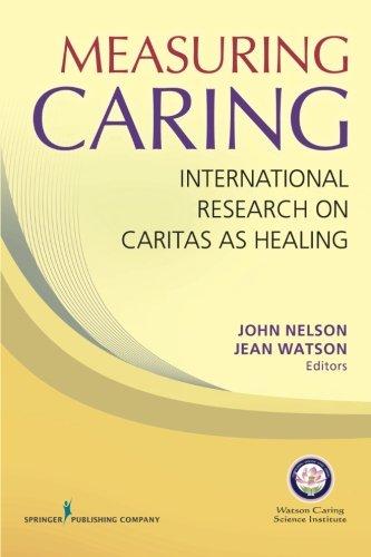 Measuring Caring: International Research on Caritas as Healing