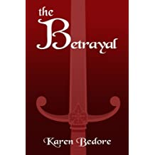 The Betrayal (The Bard Trilogy) (Volume 2)