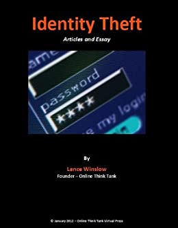 Essay On Healthy Living Identity Theft  Articles And Essays Lance Winslow Internet Series  Identity  Theft By Health Essays also Illustration Essay Example Papers Amazoncom Identity Theft  Articles And Essays Lance Winslow  English Essay Topics For Students