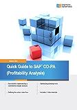 Quick Guide to SAP CO-PA (Profitability Analysis) (English Edition)
