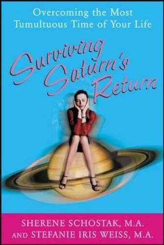 Surviving Saturn's Return: Overcoming the Most Tumultuous Time of Your (Saturn Drawer)