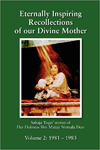 Eternally Inspiring Recollections of our Divine Mother,