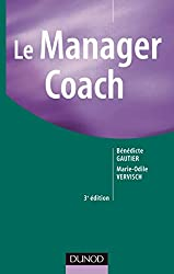 Le Manager Coach - 3ème édition (RH-Animation des hommes)