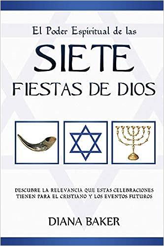 Amazon.com: El Poder Espiritual de las Siete Fiestas de Dios ...