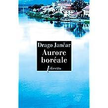 Aurore boréale (Littérature étrangère) (French Edition)