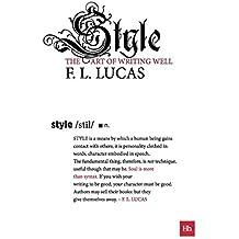 Style: The art of writing well (Harriman Modern Classics)