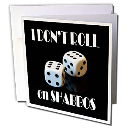 I don t roll on shabbos quote
