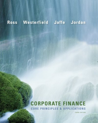 Corporate Finance: Core Principles and Applications...