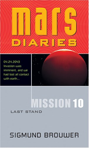 Download Mission 10: Last Stand (Mars Diaries) ebook
