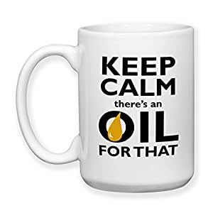 Coffee Mug, 15 oz, by Groovy Giftables - Keep Calm There's An Oil For That 001
