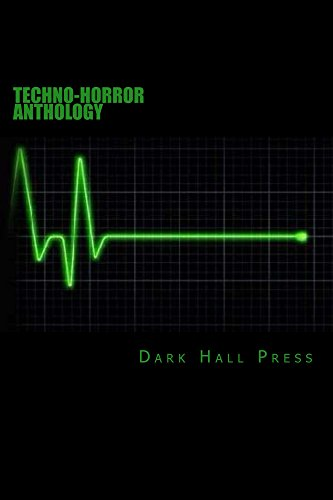 Dark Hall Press Techno-Horror Anthology