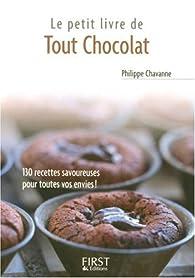 Le petit livre de tout chocolat par Philippe Chavanne