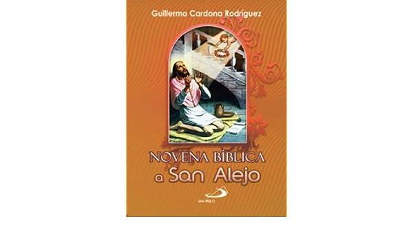 Novena bíblica a San Alejo: GUILLERMO CARDONA RODRIGUEZ ...