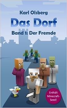 Das Dorf Band 1: Der Fremde: Volume 1