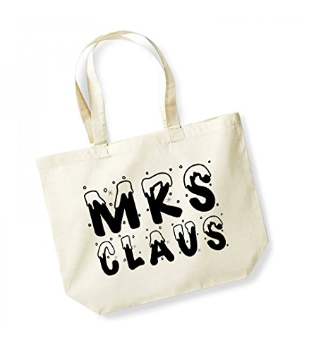 Mrs Claus - Large Canvas Fun Slogan Tote Bag Natural/Black