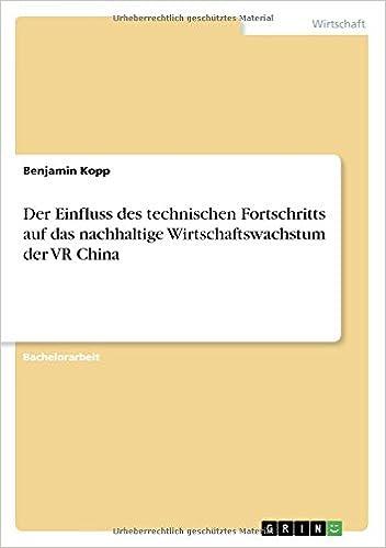 Der Einfluss des technischen Fortschritts auf das nachhaltige Wirtschaftswachstum der VR China