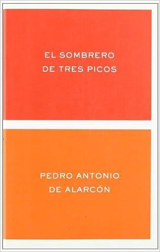 Descargar libros electrónicos gratis de google El sombrero de tres picos 8484321185 PDF RTF DJVU
