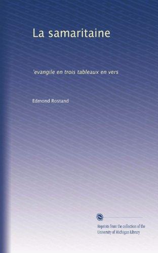 la-samaritaine-evangile-en-trois-tableaux-en-vers-french-edition