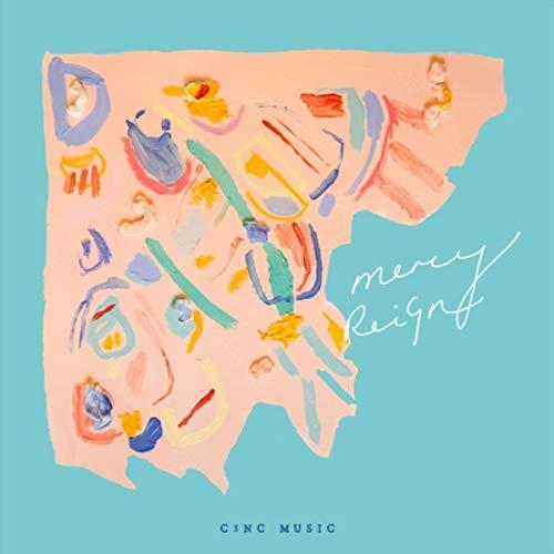 C3NC Music - Mercy Reign [Live] (2018)