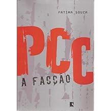 PCC a Facção