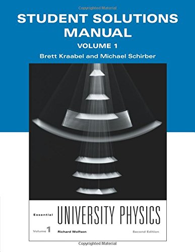 Student Solutions Manual for Essential University Physics, Volume 1