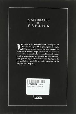 CATEDRALES RENACENTISTAS (Catedrales de España): Amazon.es ...