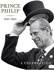 Prince Philip 1921-2021: A Celebration