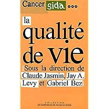 Cancer, sida: la qualité de vie