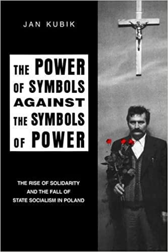 The Power Of Symbols Against The Symbols Of Power The Rise Of