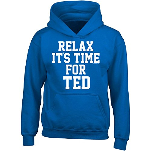 Ted Adult Hoodie (Relax Its Time For Ted. Fun Gift Idea - Adult Hoodie S Royal)