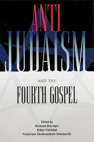 Read Online Anti-Judaism and the Fourth Gospel pdf