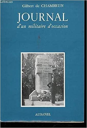 Amazon Fr Journal D Un Militaire D Occasion Gilbert De