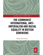 The Communist International, Anti-Imperialism and Racial Equality in British Dominions