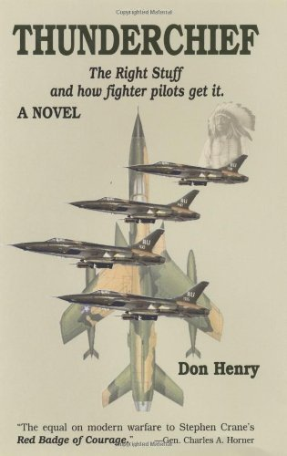 Thunderchief: The Right Stuff and How Pilots Get It
