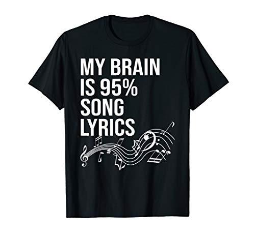 My brain is 95% song lyrics tshirt for music-lovers, singers -