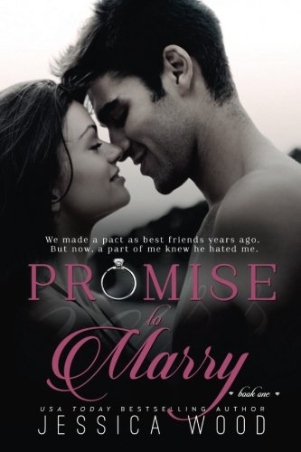 Read Online Promise to Marry (Promises) (Volume 1) ebook