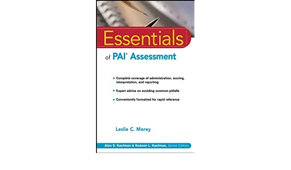 Essentials of pai assessment essentials of psychological essentials of pai assessment essentials of psychological assessment ebook leslie c morey amazon kindle store fandeluxe Image collections