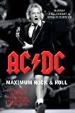 AC/DC Maximum Rock & Roll: The Ultimate Story of the World's Greatest Rock & Roll Band
