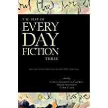 The Best of Every Day Fiction Three (2011-05-27)