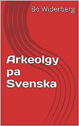 Arkeolgy pa Svenska
