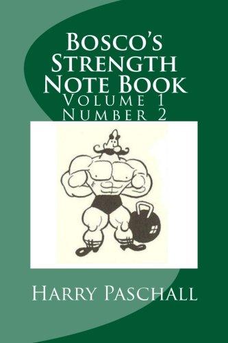 Bosco's Strength Note Book: Volume 1 Number 2 pdf