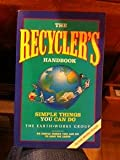 The Recycler's Handbooks Simple Things You Can Do